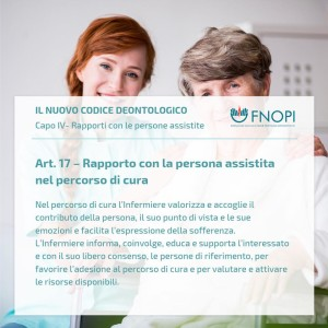 """Articolo 17 """"Rapporto con la persona assistita nel percorso di cura"""""""