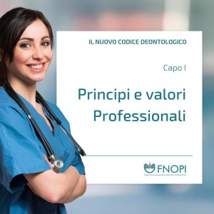 """Capo I """"Principi e valori Professionali"""""""