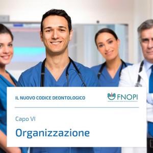 """Capo VI """"Organizzazione"""""""