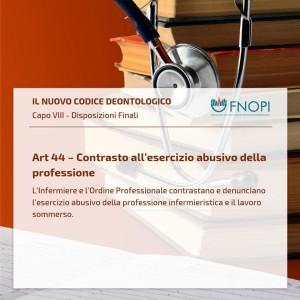"""Articolo 44 """"Contrasto all'esercizio abusivo della professione"""""""