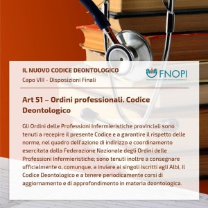 """Art. 51 """"Ordini professionali. Codice Deontologico"""""""